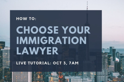 How to Choose Your Immigration Lawyer